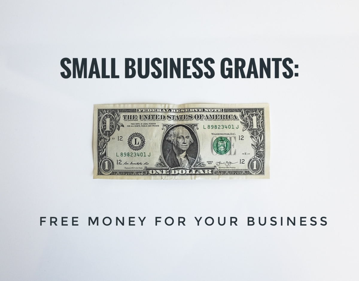Small Business Grants: Free Money for Your Business